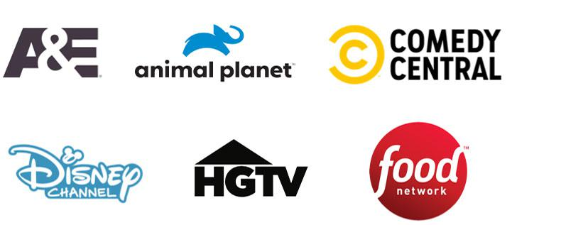 A&E, Animal Planet, Comedy Central, Disney Channel, HGTV, Food Network